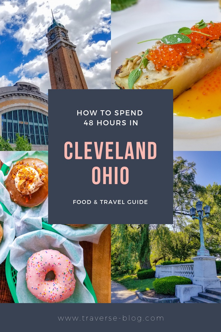 48 Hours in Cleveland Pinterest Image