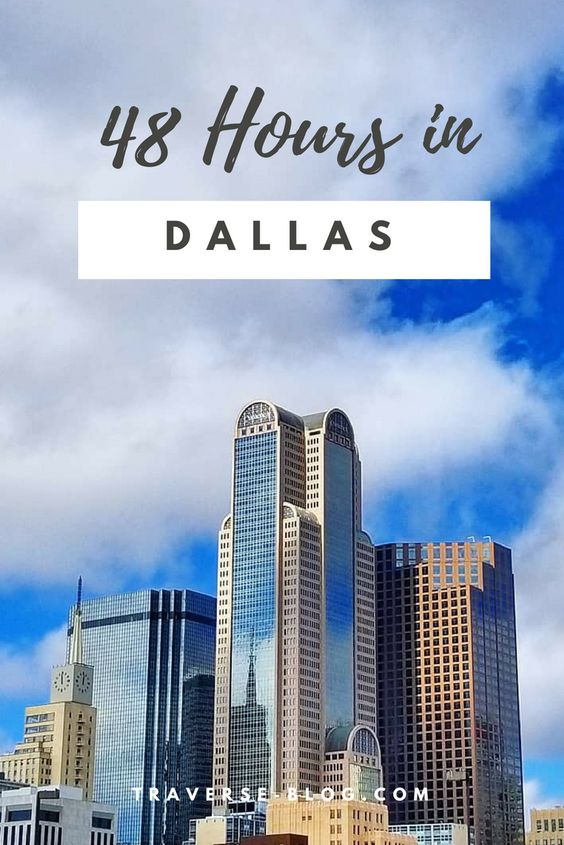48 Hours in Dallas Texas Pinterest Image
